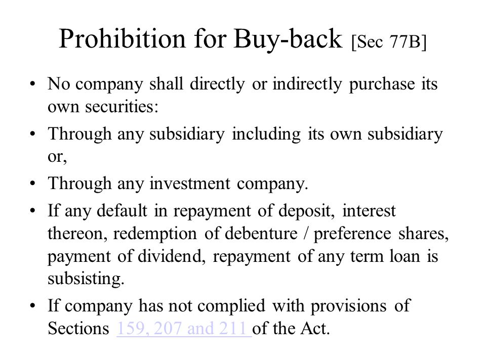 Prohibition for Buy-back [Sec 77B]